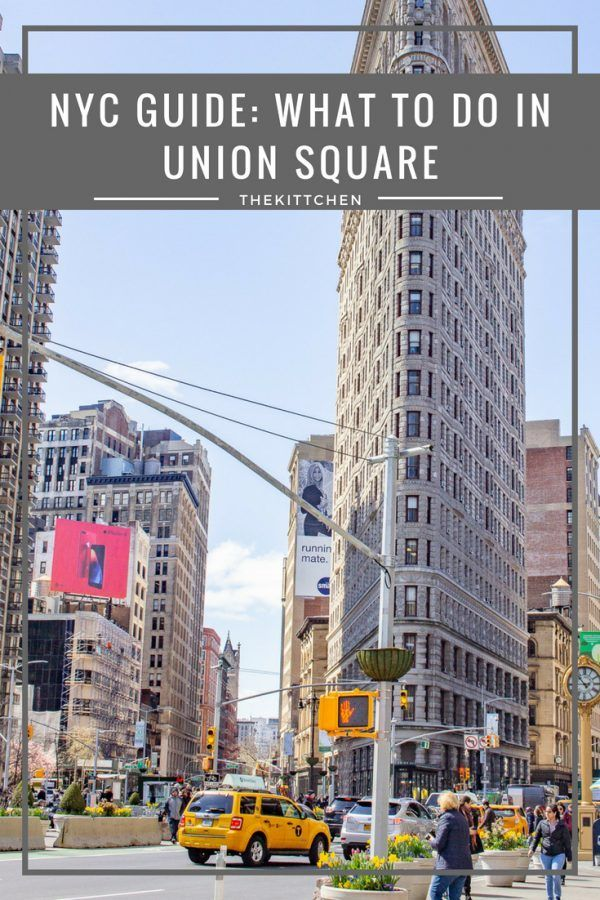 Discover What To Do In Union Square Nyc A Park In The East Village