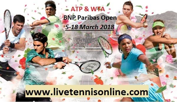 BNP Paribas Open 2018 HD Live  ATP & WTA BNP Paribas Open 2018 Live Streaming On 5 March to 18 March 2018    Event: ATP & WTA BNP Paribas Open 2018  Venue: Indian Wells Tennis Garden, Indian Wells, California  Surface: Hard  Date: 5 to 18th March 2018  Draws: 96S / 32D  Prize money: $ (ATP), $8,648,508 (WTA)