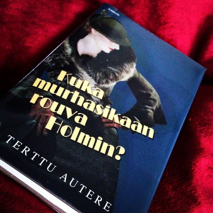 11/2014 Amman lukuhetki: Terttu Autere: Kuka murhasikaan rouva Holmin?