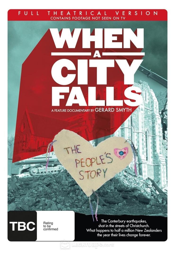 """When a City Falls"" - the Christchurch earthquake of 22 February 2011"