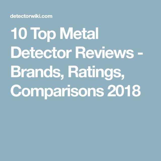 10 Top Metal Detector Reviews - Brands, Ratings, Comparisons 2018