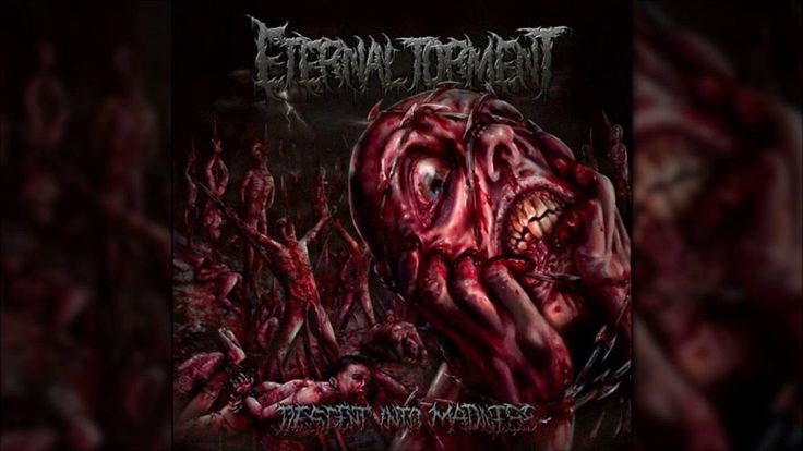 ETERNAL TORMENT (Aus) - Descent Into Madness [Full EP Album]