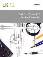 CK-12 Foundation | Browse More / SAT Exam Prep. These are free open source digital SAT practice books