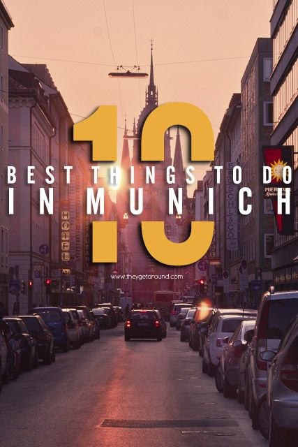 """""""10 Best Things To Do in Munich. Germany"""", 10 Best Things To Do in Munich"""", """"What to see and do in Munich"""", """"where to go in munich"""", """"attractions in munich"""", """"euro trip"""", """"they get around"""", """"what to see in europe"""""""