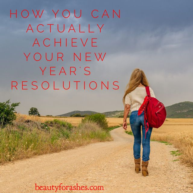 How you can actually achieve your New Year's resolutions by Alison Ward.