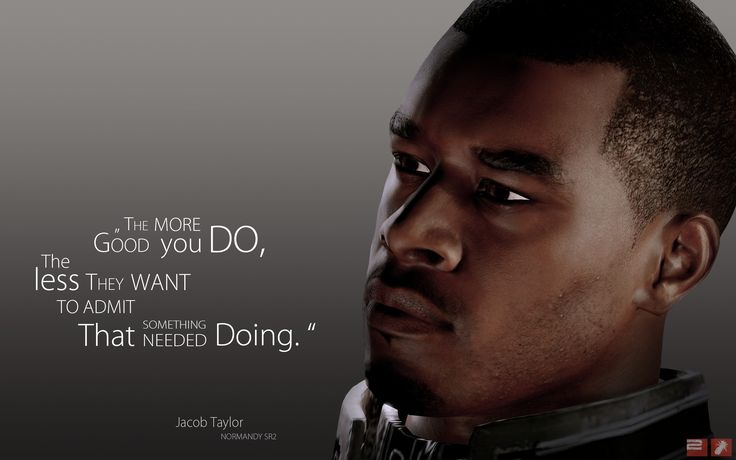 Mass Effect 3 Characters | Download Original mass effect 3, jacob taylor, quote, look, character ...