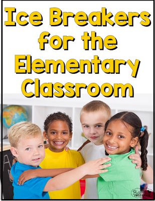 Ice Breakers for the Elementary Classroom