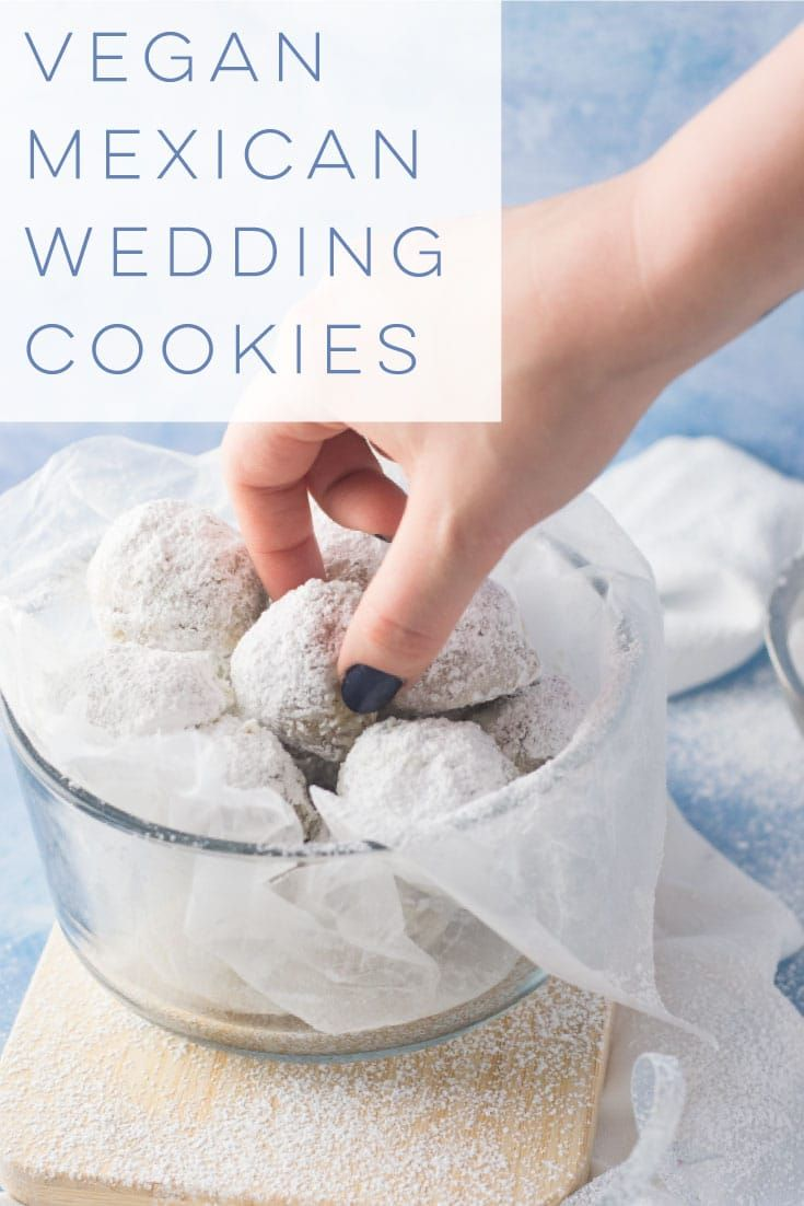 Vegan Mexican Wedding Cookies — Also known as Russian Tea Cakes or Snowballs, t…