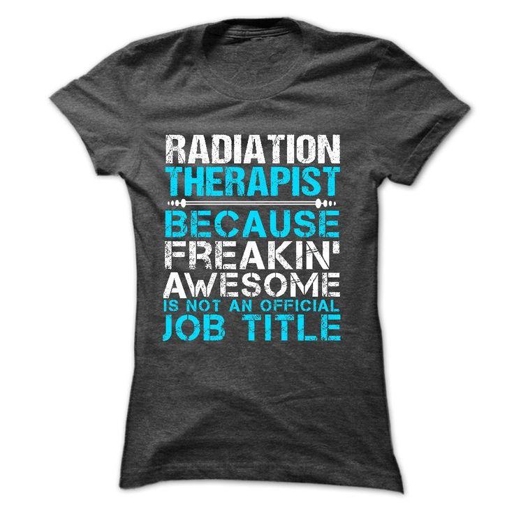 Love BEING --- radiation-therapist