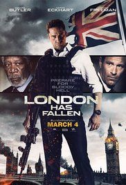 London Has Fallen (2016)  Action, Crime, Thriller | 4 March 2016 (USA)
