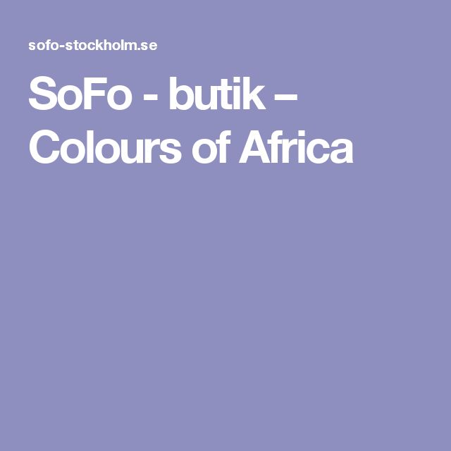 SoFo - butik – Colours of Africa