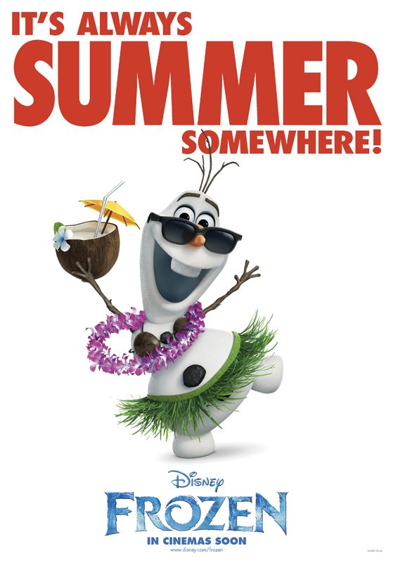 Ever heard of a snowman dream of a tropical vacation? That's Olaf. See him in Disney's Frozen. In theaters November 27.