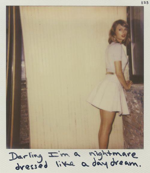 Darling I'm a nightmare dressed like a daydream