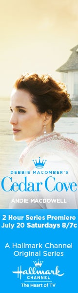 Debbie Macombers Cedar Cove - on Hallmark Channel series begins July 20th - I CAN'T WAIT!!!!!!!!!!!!!!!!!!!!!!!