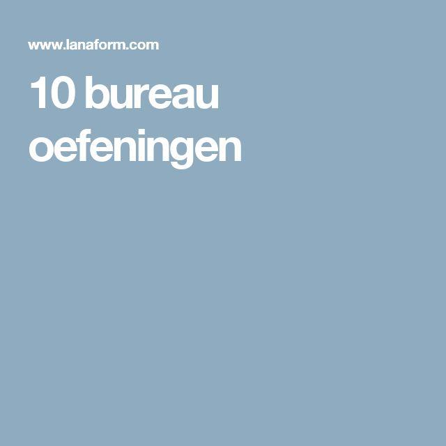 10 bureau oefeningen