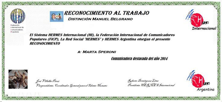 Reconocimientos 2014: Marta Speroni Distinción Manuel Belgrano