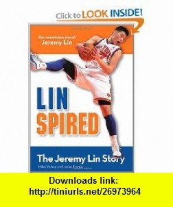Linspired, Kids Edition The Jeremy Lin Story (ZonderKidz Biography) (9780310735236) Mike Yorkey, Jesse Florea , ISBN-10: 0310735238  , ISBN-13: 978-0310735236 ,  , tutorials , pdf , ebook , torrent , downloads , rapidshare , filesonic , hotfile , megaupload , fileserve