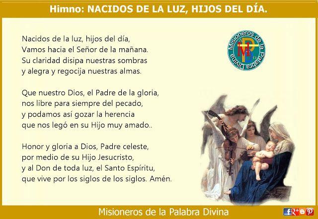 MISIONEROS DE LA PALABRA DIVINA: HIMNO LAUDES - NACIDOS DE LA LUZ, HIJOS DEL DÍA