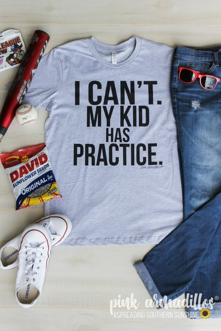 32abb0053 I Can't My Kid Has Practice Perfect for busy Moms graphic tee by Pink  Armadillos ® Perfect Mother's Day gift! #pinkarmadillos #momlife  #mothersday ...