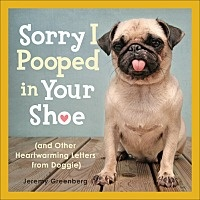 Sorry I Pooped in Your Shoe. SUCH A FUNNY READ