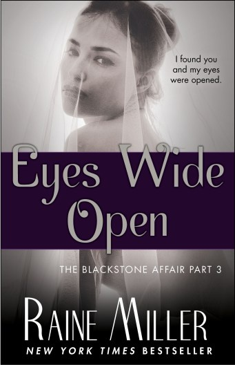 """Eyes Wide Open"" by Raine Miller  Blackstone Affair Part 3"