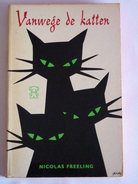Dick Bruna book cover: Vanwege de katten, by Nicolas Freeling. via danielweiresq