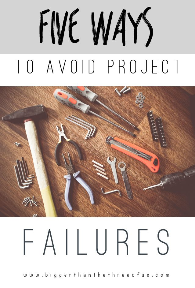Five Ways to Avoid Project Failures - Learn From ME!