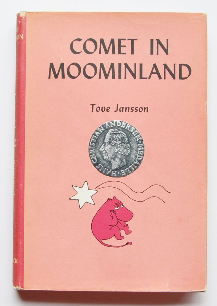 Comet in Moominland Written and Illustrated by Tove Jansson ; Translated by Elizabeth Portch