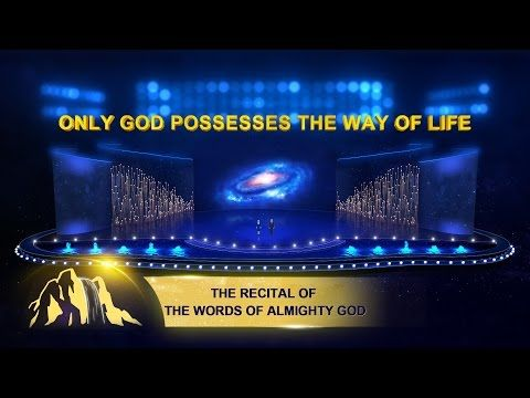 Only Christ of the Last Days Can Give Man the Way of Eternal Life (Excerpt, Stage Version) | The Church of Almighty God