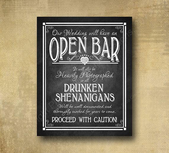 Hey, I found this really awesome Etsy listing at https://www.etsy.com/listing/209675155/printed-open-bar-drunken-shenanigans