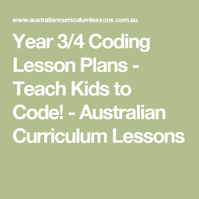 Year 3/4 Coding Lesson Plans - Teach Kids to Code! - Australian Curriculum Lessons