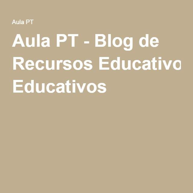 Aula PT - Blog de Recursos Educativos