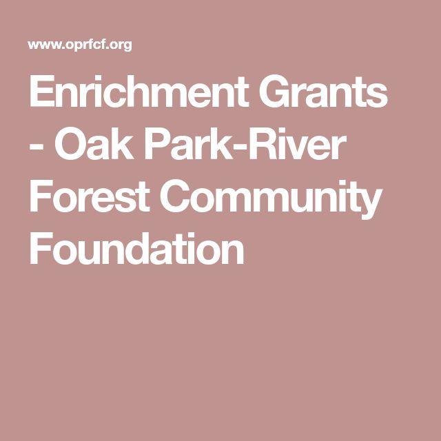 Enrichment Grants - Oak Park-River Forest Community Foundation
