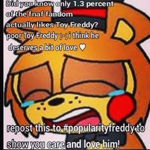 PLEASE REPOST, FOR TOY FREDDY <<<< I DONT CARE THAT IVE ALREADY REPOSTED, IM DOING IT AGAIN AND AGAIN UNTIL HE GETS THE FEAR HE DESERVES