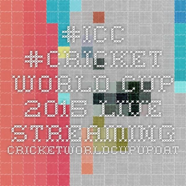 #ICC #Cricket World Cup 2015 Live Streaming  - CricketWorldCupUpdates.Com
