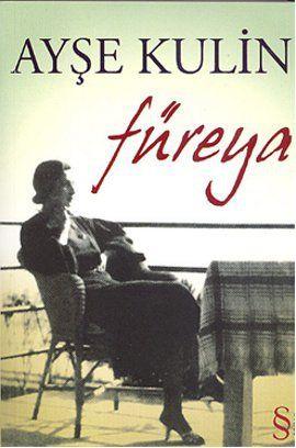 fureya - ayse kulin - everest yayinlari http://www.idefix.com/kitap/fureya-ayse-kulin/tanim.asp