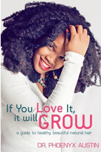 17 best Natural Hair Books images on Pinterest | Natural hair care ...