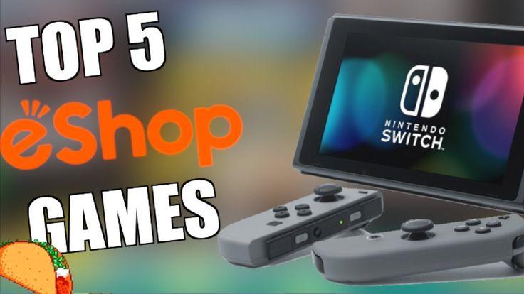Top 5 Nintendo Switch eShop Games!