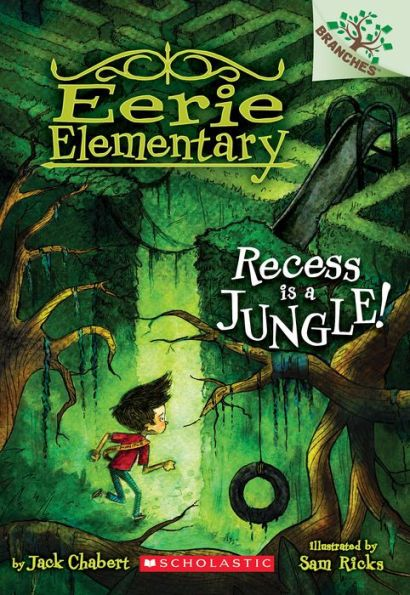Recess Is a Jungle! (Eerie Elementary Series #3)