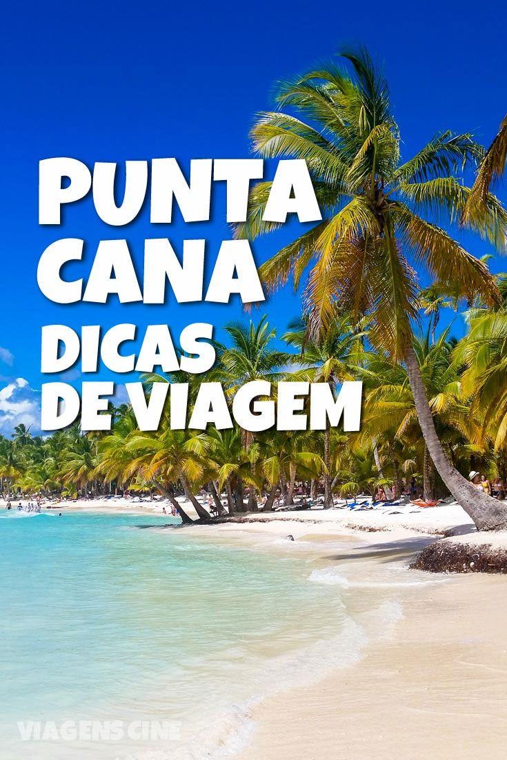 Punta Cana Dicas de Viagem: confira roteiro completo e tudo o que você precisa saber para planejar essa viagem para a República Dominicana
