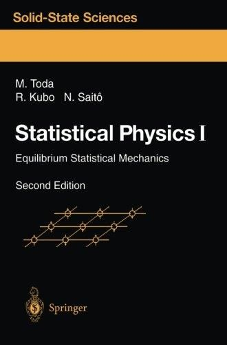 Statistical Physics I: Equilibrium Statistical Mechanics (Springer Series in Solid-State Sciences)