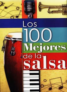 PARA LOS AMANTES DE LA MUSICA, LES TRAIGO OTRO POST CON LAS MEJORES 100 CANCIONES DE SALSA DEL AÑO 2012. YO DIRIA QUE SON LAS MEJORES DE LA HISTORIA....
