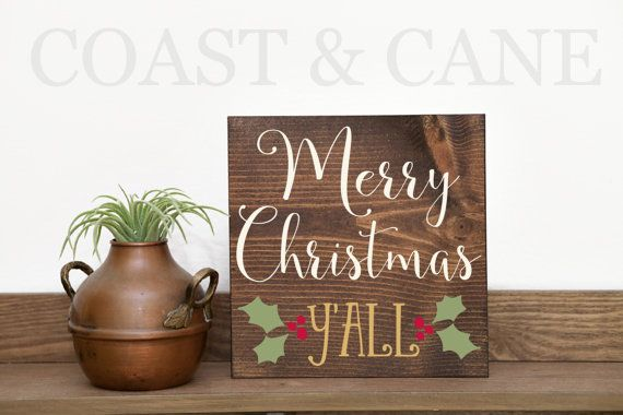 Merry Christmas sign Yall signs Christmas yall sign Christmas signs Winter decor Rustic christmas sign Christmas wood sign www.etsy.com/shop/coastandcane   -Estimated measurement 7 inches by 7 inches and .75 inches thick  Need it bigger?? We can make an 11x11 for $25, message us prior to purchase.  Need to combine shipping with another item? Message us, and we will give you a shipping estimate.  -medium/dark brown stain -Merry Christmas finished in your choice of white or off-white paint…