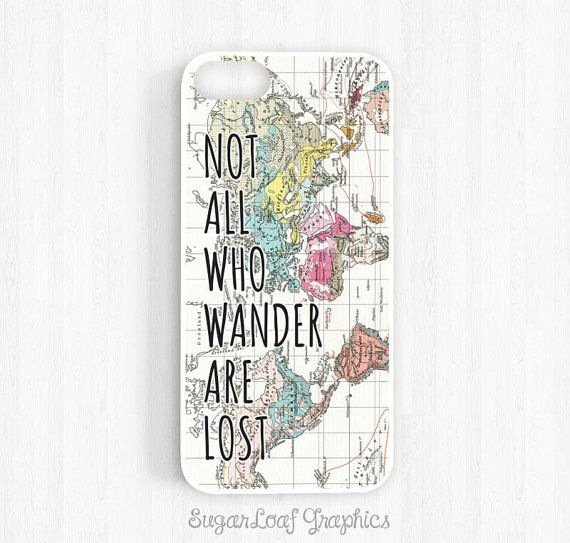 Wanderlust iPhone Case Not All Those Who Wander are Lost