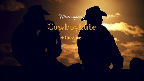Party-Extra Cowboyhüte + Accessoires für Ihre Westernparty