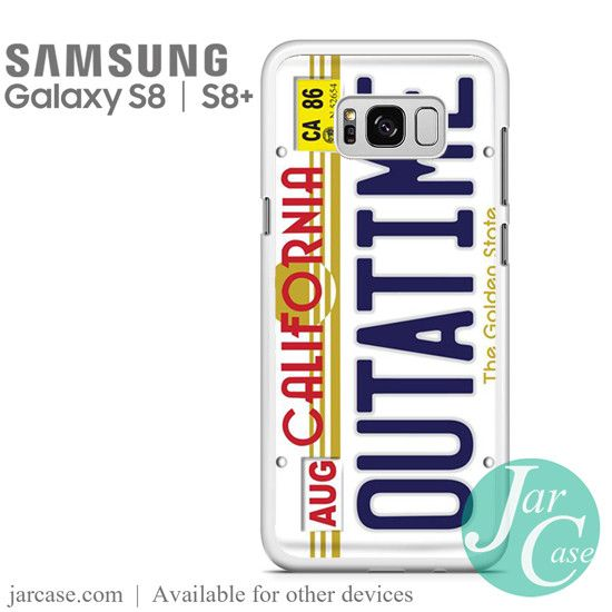 Outatime Back To The Future California License Plate Phone Case for Samsung Galaxy S8 & S8 Plus