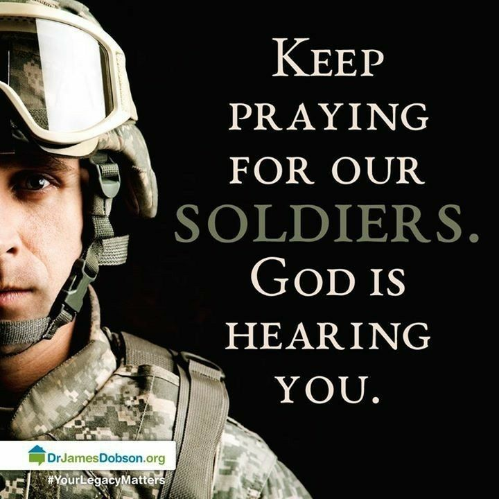 Always Praying for our Soldiers!