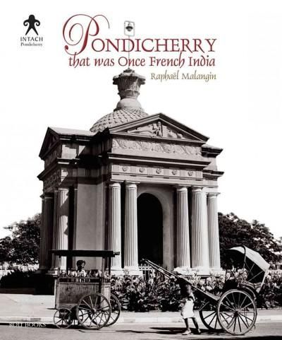Pondicherry, That Was Once French India