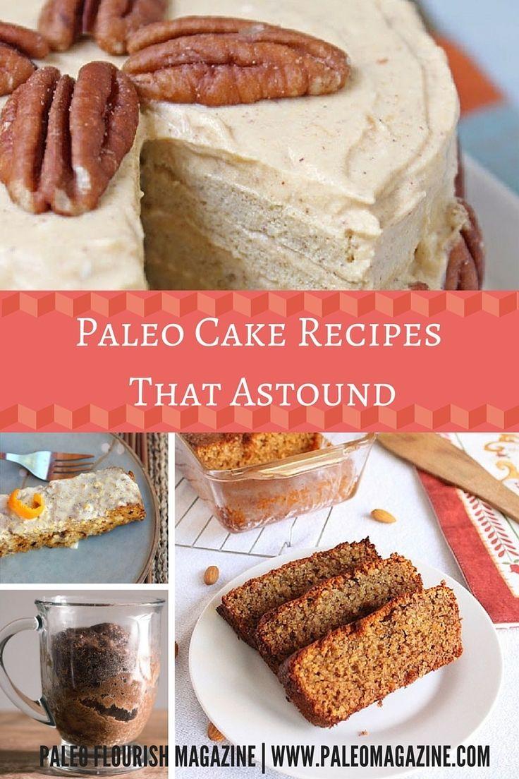 Paleo Cakes That Astound  #Paleo #cake #recipes http://paleomagazine.com/paleo-cakes-that-astound