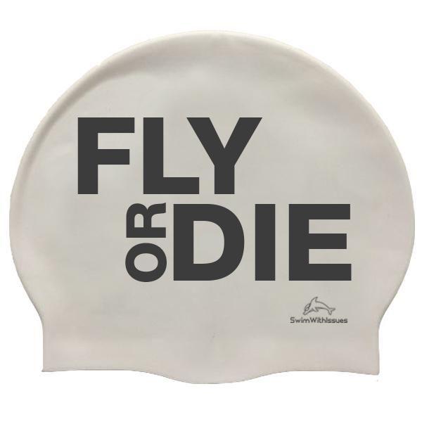 Fly Or Die Swim Cap Swim Caps Swimming Quotes Inspirational Swimming Quotes